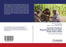 Borítókép a  Farmers Producer Organization Driven Agri-Food Value Chain - hoz