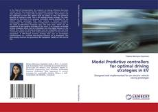 Bookcover of Model Predictive controllers for optimal driving strategies in EV