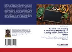 Portada del libro de Factors Influencing Community Members to Appropriate Community Forest
