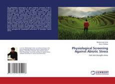 Borítókép a  Physiological Screening Against Abiotic Stress - hoz