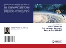 Portada del libro de Identification of Groundwater Potential Zone using RS & GIS