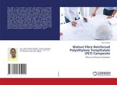 Capa do livro de Walnut Fibre Reinforced Polyethylene Terepthalate (PET) Composite