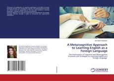 Portada del libro de A Meta/cognitive Approach to Learning English as a Foreign Language