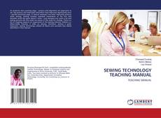 Buchcover von SEWING TECHNOLOGY TEACHING MANUAL