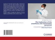 Couverture de The implication of the anesthesia and reanimation personnel