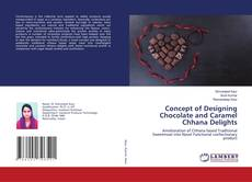 Capa do livro de Concept of Designing Chocolate and Caramel Chhana Delights