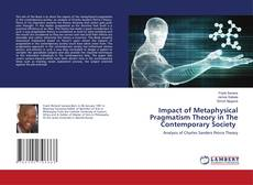 Обложка Impact of Metaphysical Pragmatism Theory in The Contemporary Society