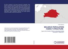 Couverture de BELARUS POPULATION FAMILY STRUCTURE