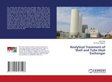 Bookcover of Analytical Treatment of Shell and Tube Heat Exchanger