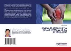 Обложка REVIEW OF BASTI CHIKITSA IN SANDHIVATA W.S.R OA OF KNEE JOINT