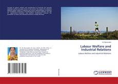 Buchcover von Labour Welfare and Industrial Relations