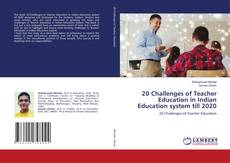 20 Challenges of Teacher Education in Indian Education system till 2020的封面
