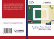 Bookcover of Dört Kare Yazma Yöntemi