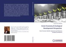 Bookcover of Green Economy & Ecological Development Perspective