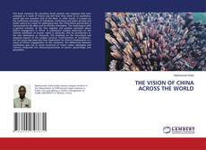 Portada del libro de THE VISION OF CHINA ACROSS THE WORLD