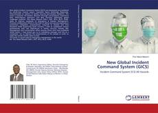 Buchcover von New Global Incident Command System (GICS)