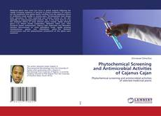 Portada del libro de Phytochemical Screening and Antimicrobial Activities of Cajanus Cajan