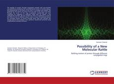 Portada del libro de Possibility of a New Molecular Rattle