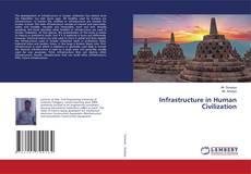 Infrastructure in Human Civilization的封面