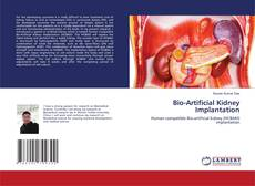 Bookcover of Bio-Artificial Kidney Implantation