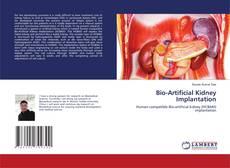 Bio-Artificial Kidney Implantation的封面