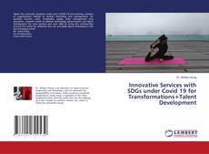 Buchcover von Innovative Services with SDGs under Covid 19 for Transformations+Talent Development