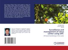 Bookcover of Surveillance and management of citrus canker using GPS