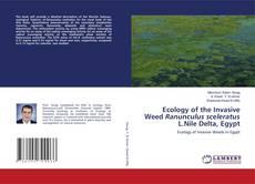Обложка Ecology of the Invasive Weed Ranunculus sceleratus L.Nile Delta, Egypt