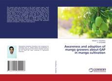 Borítókép a  Awareness and adoption of mango growers about GAP in mango cultivation - hoz