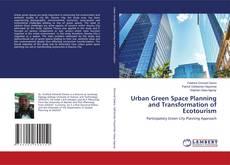 Capa do livro de Urban Green Space Planning and Transformation of Ecotourism