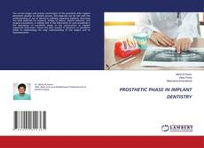 Bookcover of PROSTHETIC PHASE IN IMPLANT DENTISTRY