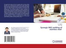 Copertina di Synergic MIG welding of stainless steel