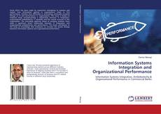 Information Systems Integration and Organizational Performance的封面