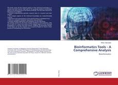 Couverture de Bioinformatics Tools - A Comprehensive Analysis