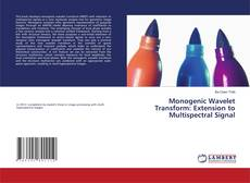 Couverture de Monogenic Wavelet Transform: Extension to Multispectral Signal