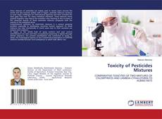 Bookcover of Toxicity of Pesticides Mixtures