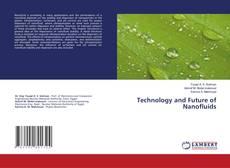 Technology and Future of Nanofluids kitap kapağı