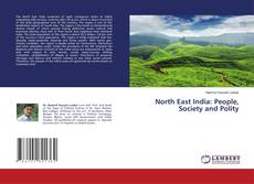 Обложка North East India: People, Society and Polity