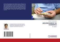 Bookcover of ADVANCEMENT IN CERAMICS