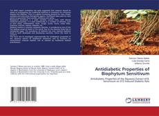 Bookcover of Antidiabetic Properties of Biophytum Sensitivum