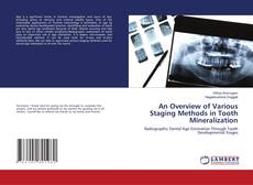Portada del libro de An Overview of Various Staging Methods in Tooth Mineralization