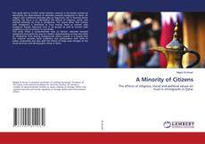Bookcover of A Minority of Citizens