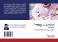 Portada del libro de Comparison of Shear Bond Strength of Orthodontic Brackets
