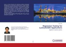 Bookcover of Regression Testing for Lustre/SCADE Applications