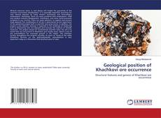 Geological position of Khachkovi ore occurrence kitap kapağı