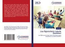 Bookcover of Lise Öğrencilerin Liderlik Özellikleri