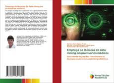 Capa do livro de Emprego de técnicas de data mining em prontuários médicos