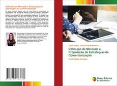 Definição de Mercado e Proposição de Estratégias de Comercialização的封面