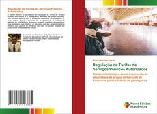 Bookcover of Regulação de Tarifas de Serviços Públicos Autorizados