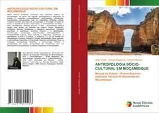 Copertina di ANTROPOLOGIA SÓCIO-CULTURAL EM MOÇAMBIQUE